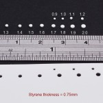 Here we can see results from 0.75mm styrene sheet. Again, I startet to test with 0.9 mm punch.
